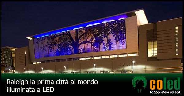 Raleigh, la prima città al mondo illuminata a LED